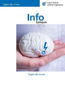 Nouvelle brochure de la Ligue Suisse contre l'Epilepsie : les différents types de crises